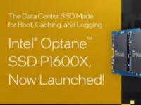 Intel推出OptaneSSDP1600X入门级启动和缓存SSD