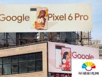 谷歌Pixel6智能手机营销闪电战已经开始